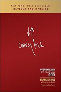 Digital image of the cover of Crazy Love by Francis Chan